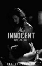 1: My Innocent Man  by hayliams