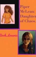Piper McLean: Daughter of Chaos. by Book_Lover65