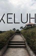 KELUH by wainazainal