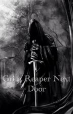 Grim reaper next door by lachie090