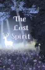 The Lost Spirit (Wattys2017) by RavenArt