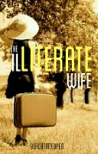 The Illiterate Wife by blacktintedpen