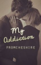 My Addiction (Niall Horan) // On Hold by FromCheshire