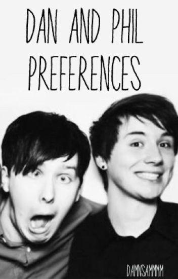 Dan And Phil Preferences