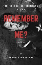 Remember Me? (Captain America love story) by eleutheromania99