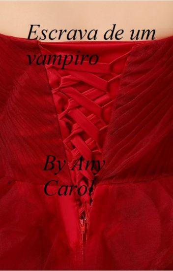 Escrava de um vampiro