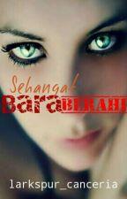 Sehangat Bara Berahi by larkspur_canceria