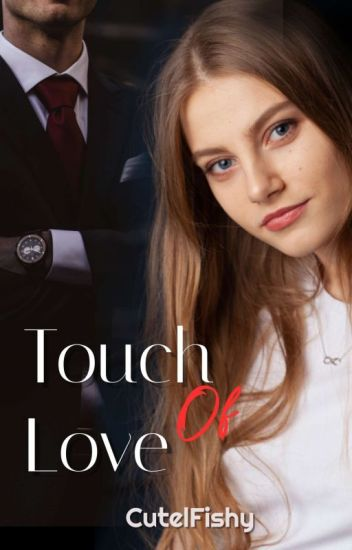 Touch Of Love (In PLAY BOOK)
