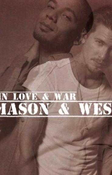 In Love & War : Mason & West ( BoyxBoy)