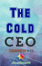 The Cold CEO (OS #2) by PinkSunset46