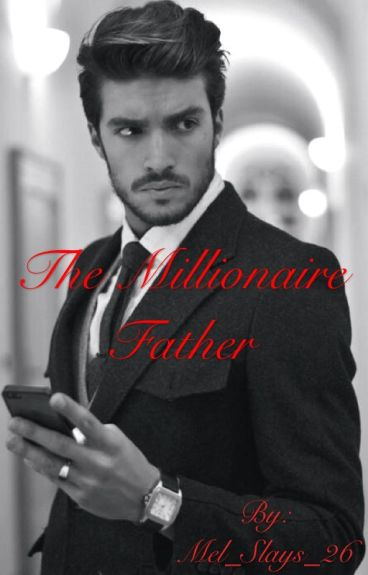 The Millionaire Father