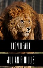 Lion heart (BxB) On Hold. by -SicklySweet-