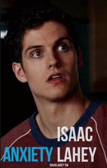 Anxiety   Isaac Lahey
