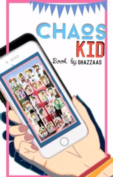 Chaos Kid [Group Chat // Conversation 1D,Jb,5SOS]
