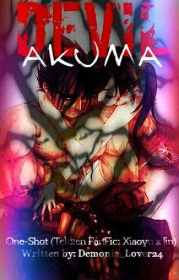 Devil Akuma Shortstory Tekken Fanfic Xiaoyu X Jin Prologue
