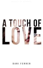A Touch of Love by Dani_Ferrer