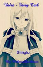Volvi Fairy Tail (Stinglu) -Cancelada- by RebeccaDarkness