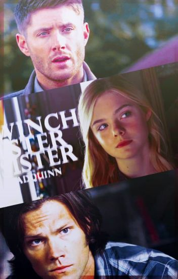 Сестра Винчестеров ▹ sᴘɴ