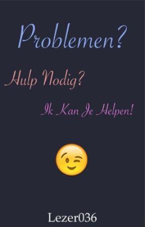 hulp nodig bij problemen
