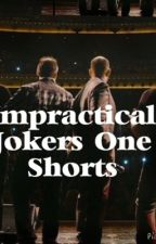 Impractical Jokers One Shorts by MyFriendsCallMeMo