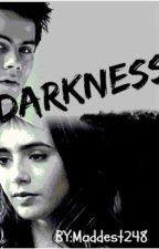 DARKNESS - Teen Wolf FF ✔ by Maddest248
