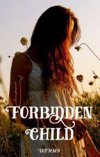 Forbidden child by LozMac9