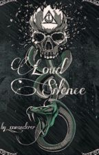 Loud Silence || Tom Riddle [on hold] by eternitae-