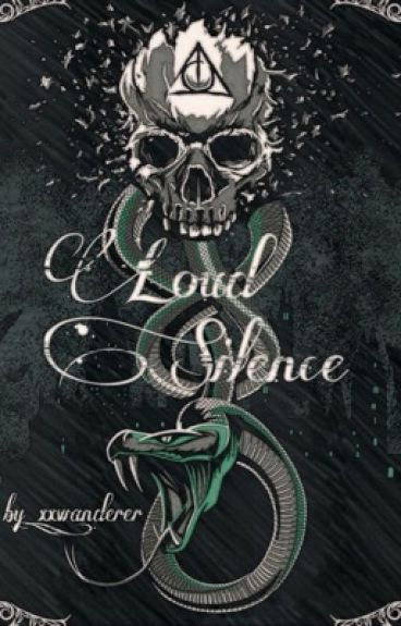 Loud Silence || Tom Riddle [REWRITING]