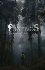 Fugitivos. by Bluecities