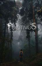 Fugitivos. by Bluecities
