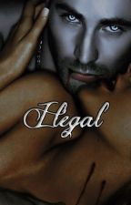 Ilegal by aalexandraa17
