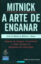 A Arte de Enganar - Kevin D. Mitnick by trooper20091