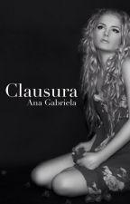 Clausura by Anagabbi