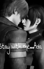 Stay with me...Ada by SandraRedfield