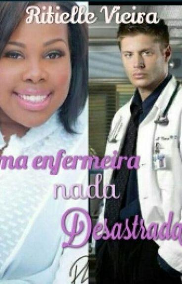 Uma enfermeira nada desastrada