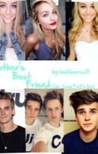 Brother's Best Friend (Joe Sugg FanFiction) by bookloverss01