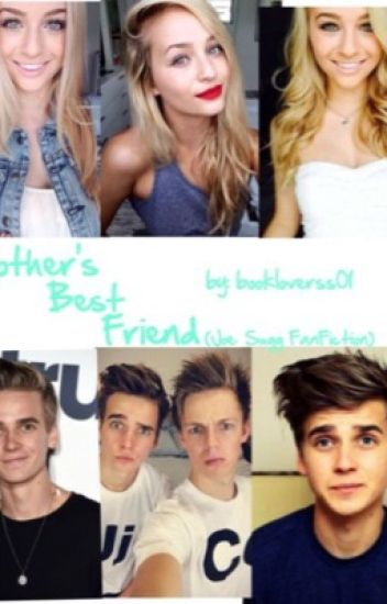 Brother's Best Friend (Joe Sugg FanFiction)