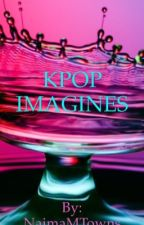 Kpop Imagines by Queen_Jackson7
