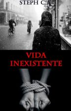 Vida inexistente by MissPerversion