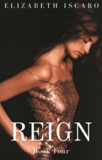 Reign- Book IV by elizabethrosem