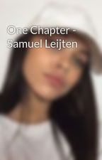 One Chapter - Samuel Leijten by xxBrave
