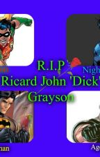 When Dick Grayson 'Died' by SuperSpaceUnicorn
