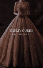 Enemy Queen [2] by FifthAngeI