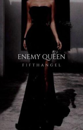 Enemy Queen [2] by FifthAngeI