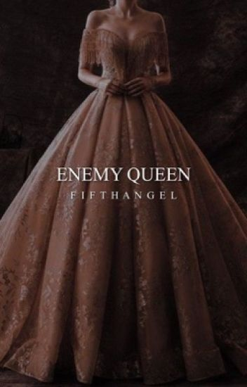 Enemy Queen [2]