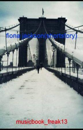 fiona jackson(shortstory) by musicbook_freak13
