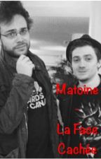 Matoine - La face cachée by anomxlie