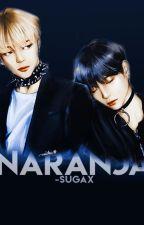 naranja ; yoonmin by -sugax