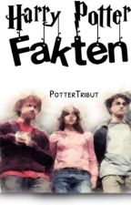 Harry Potter Fakten by PotterTribut