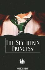 The Slytherin Princess by ashchriss